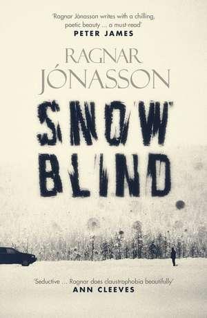 Snowblind de Ragnar Jonasson