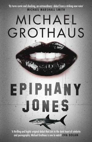 Epiphany Jones de Michael Grothaus