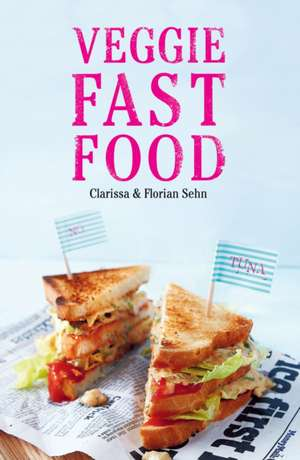 Veggie Fast Food de Clarissa Sehn