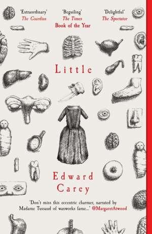 Little de Edward Carey