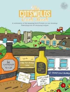 The Cotswolds Cook Book de Kate Reeves-Brown