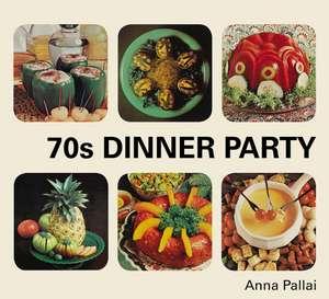 70s Dinner Party de Anna Pallai