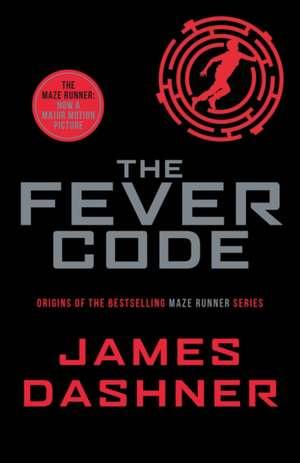 The Fever Code de James Dashner