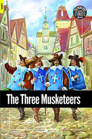 The Three Musketeers - Foxton Reader Level-3 (900 Headwords B1) with free online AUDIO de Alexandre Dumas