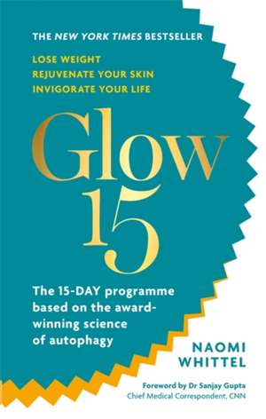 Glow15 de Naomi Whittel