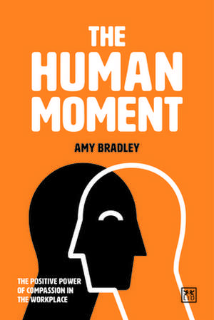 The Human Moment de Dr Amy Armstrong