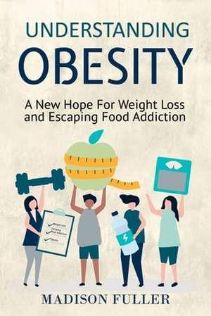Understanding Obesity de Madison Fuller