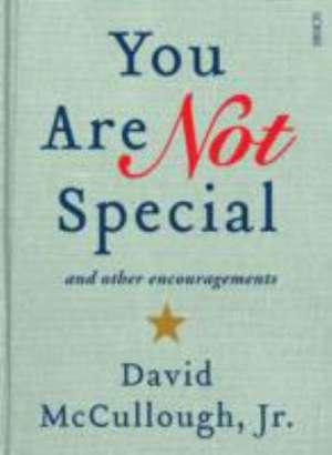 McCullough, D: You Are Not Special de DavidJr McCullough