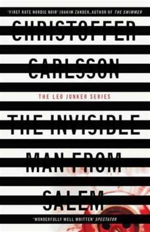 Carlsson, C: The Invisible Man from Salem de Christoffer Carlsson