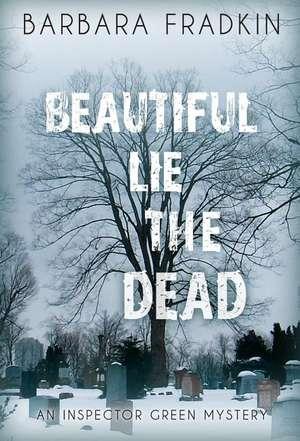 Beautiful Lie the Dead de Barbara Fradkin