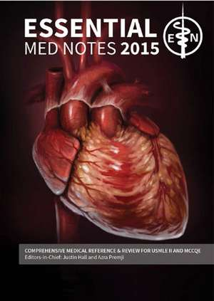 Essential Med Notes 2015: Comprehensive Review for USMLE and MCCQE