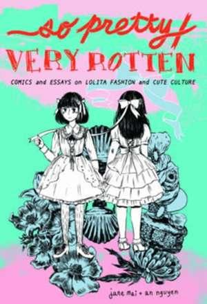 So Pretty / Very Rotten