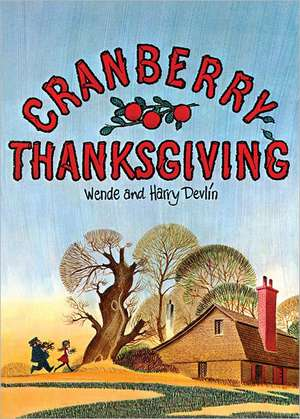 Cranberry Thanksgiving de Wende Devlin