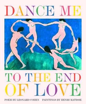 Dance Me to the End of Love de Leonard Cohen