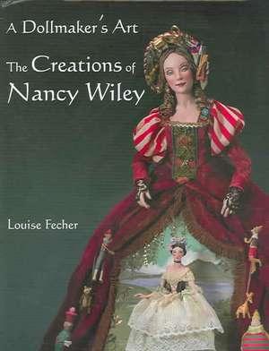 Dollmaker's Art de Louise Fecher