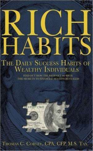 Rich Habits de Thomas C Corley
