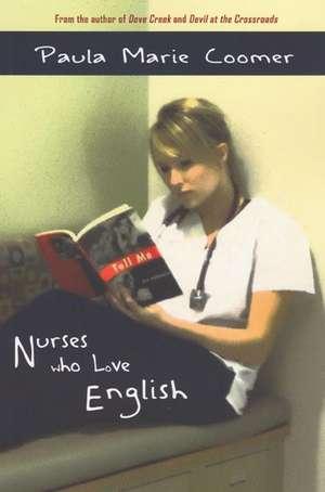 Nurses Who Love English de Paula Marie Coomer