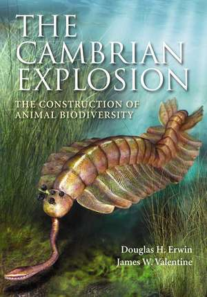 The Cambrian Explosion: The Construction of Animal Biodiversity de Prof. Erwin Douglas