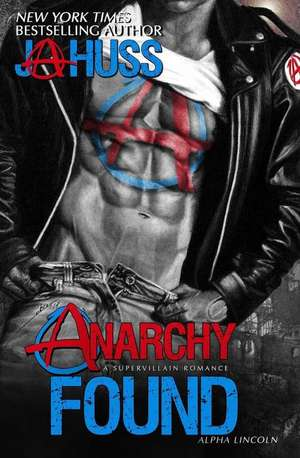 Anarchy Found - Alpha Lincoln