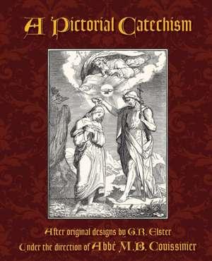 A Pictorial Catechism de Abbe M. B. Couissinier