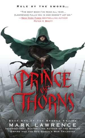 Prince of Thorns (The Broken Empire #1) de Mark Lawrence
