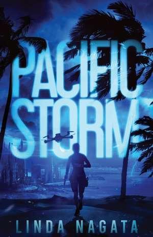 Pacific Storm de Linda Nagata
