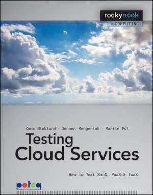 Testing Cloud Services de Kees Blokland