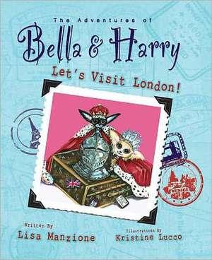 Let's Visit London! de Lisa Manzione