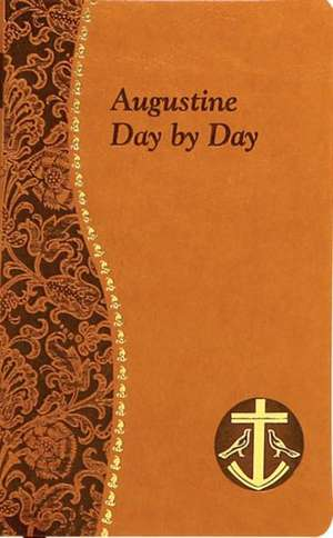 Augustine Day by Day de John E. Rotelle