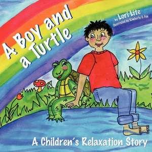 A Boy and a Turtle de Lori Lite