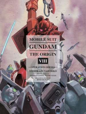 Mobile Suit Gundam: The Origin Volume 8
