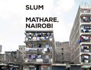Slum Insider - Mathare, Nairobi:  The Hand Lines de  Actar
