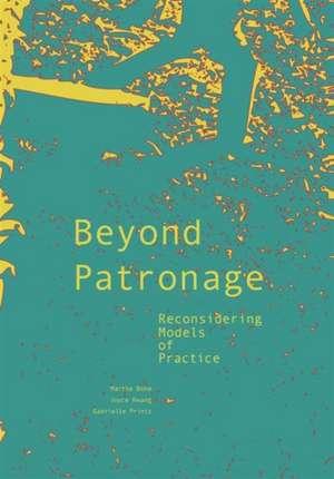 Beyond Patronage de Joyce Hwang