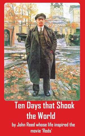 Ten Days That Shook the World:  And Other Tales of Hawaii de John Reed
