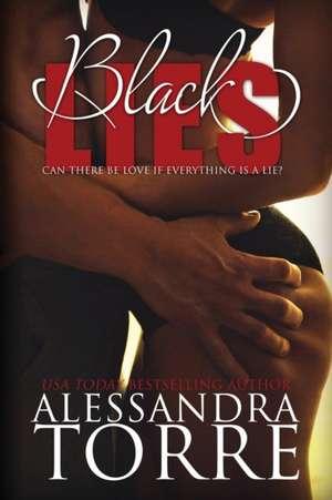 Black Lies de Alessandra Torre