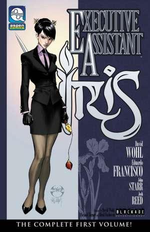 Executive Assistant: Iris Volume 1 de David Wohl