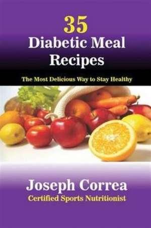 35 Diabetic Meal Recipes