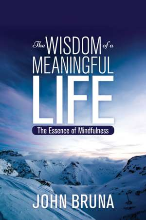 The Wisdom of a Meaningful Life