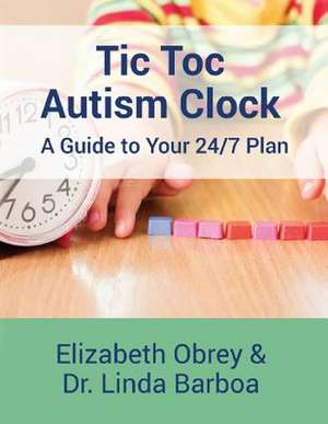 Tic Toc Autism Clock de Elizabeth Obrey