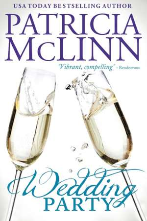 Wedding Party (The Wedding Series, Book 2) de Patricia McLinn