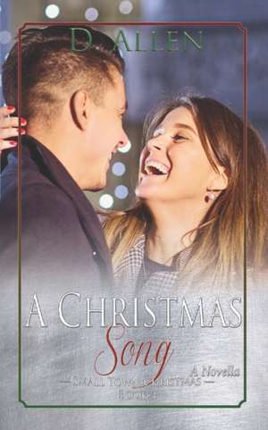 A Christmas Song de D. Allen