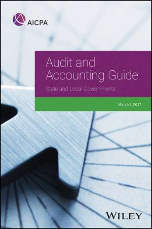 AICPA Audit and Accounting Guide State and Local Governments