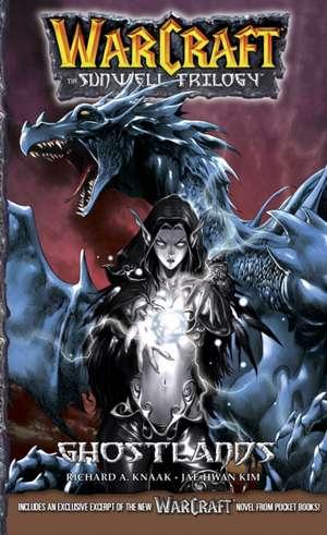 WarCraft:The Sunwell Trilogy #3: Ghostlands de Richard A. Knaak