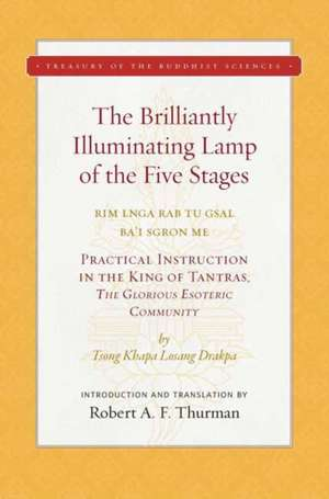 The Brilliantly Illuminating Lamp of the Five Stages de Tsong Khapa