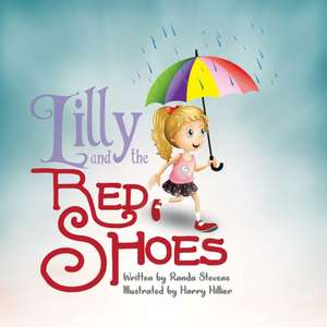Lilly and The Red Shoes de Iris M. Williams