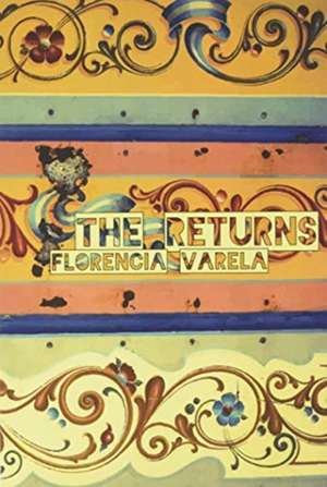 The Returns de Florencia Varela