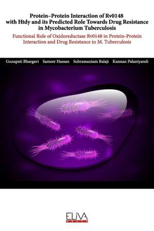 Protein-protein interaction of Rv0148 with Htdy and its predicted role towards drug resistance in Mycobacterium tuberculosis: Functional role of oxido de Sameer Hassan
