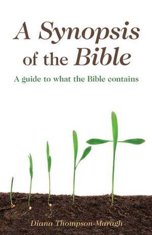 A Synopsis of the Bible de Diana Thompson-Maragh