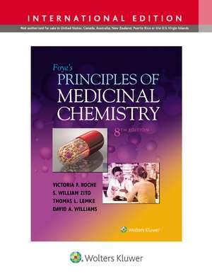 Foye's Principles of Medicinal Chemistry de Victoria, PhD F. Roche PhD