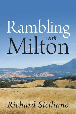 Rambling with Milton de Richard Siciliano